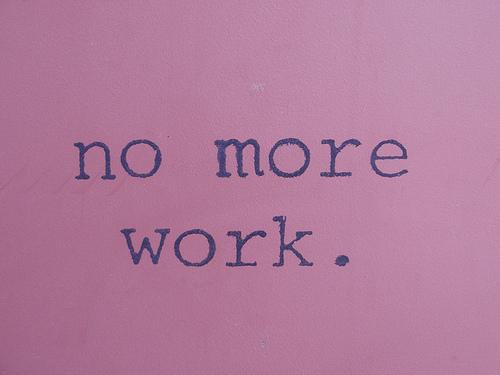 No Mor Work