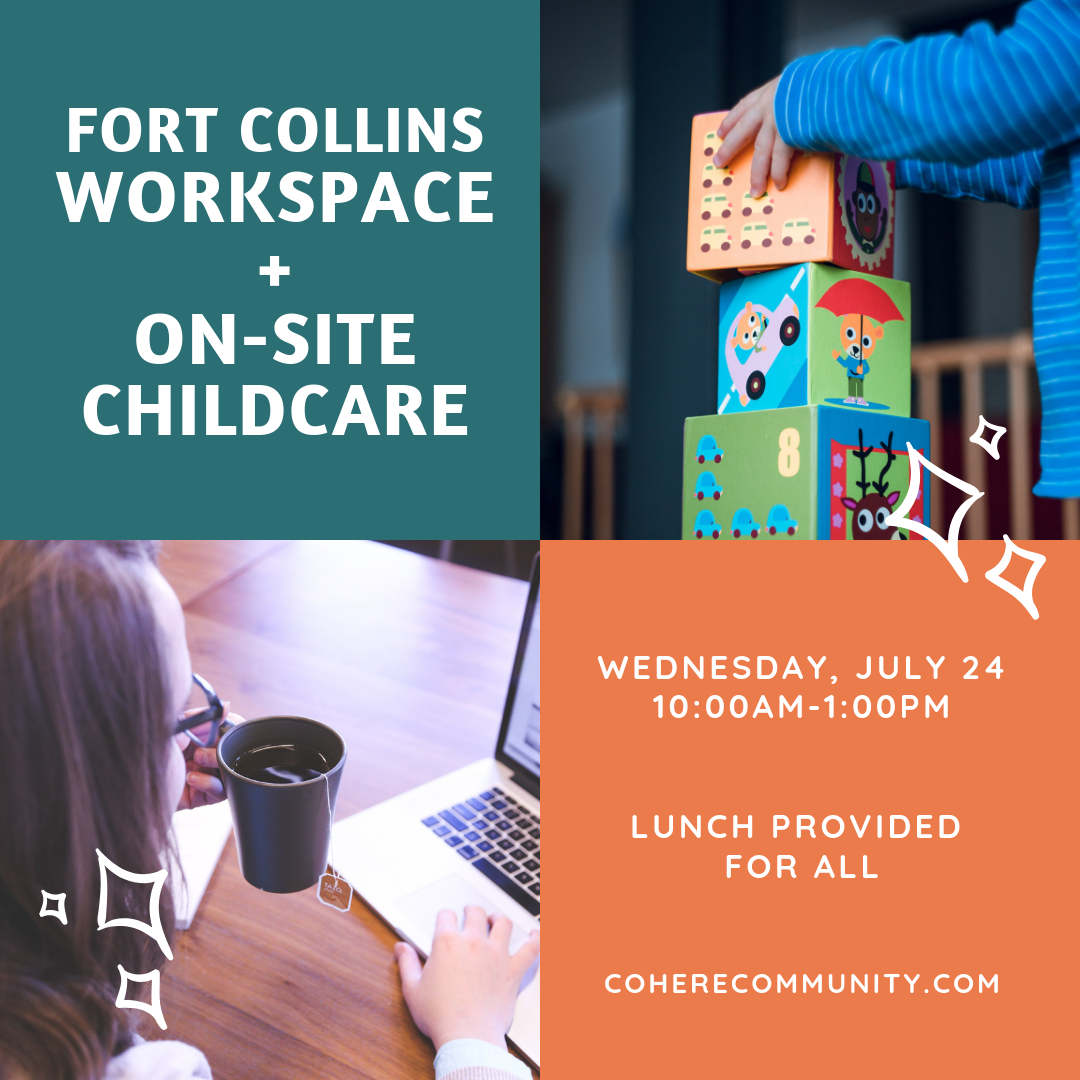 Coworking + Childcare in Old Town Fort Collins